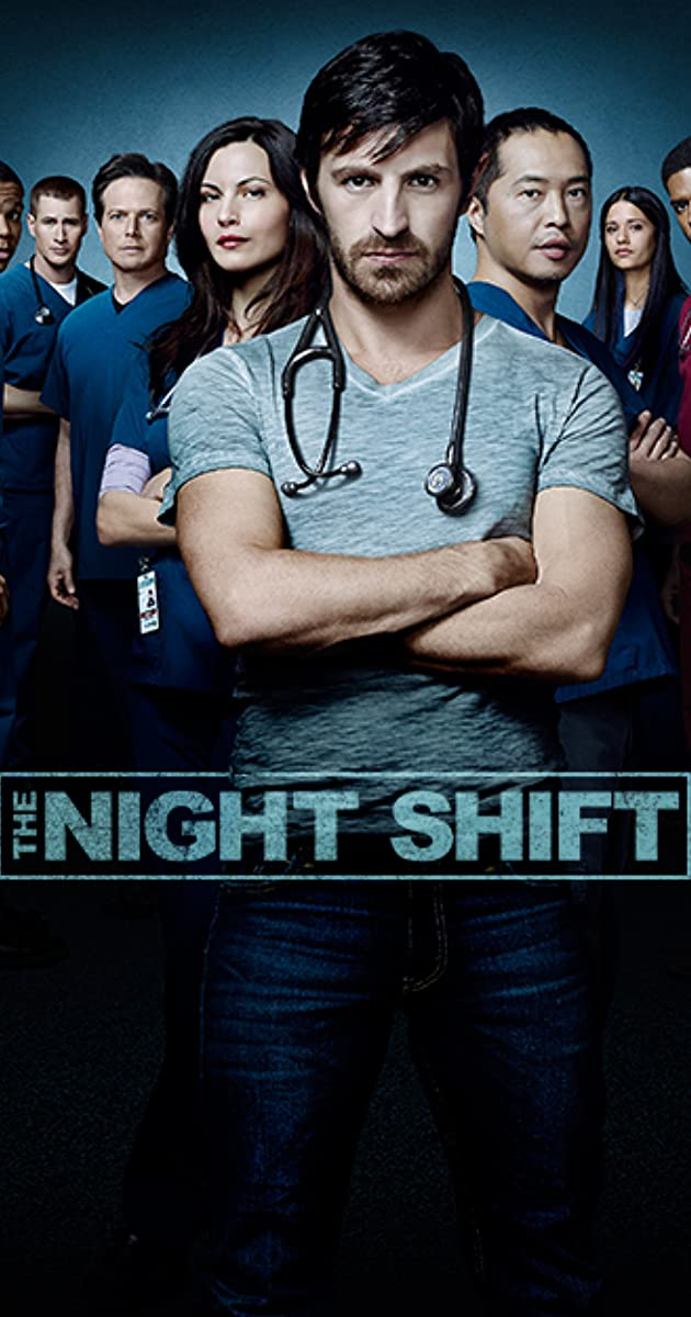 The Night Shift (TV Series 2014–2017) - The Night Shift (TV Series ...