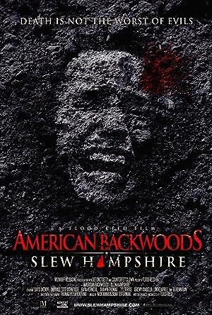 American Backwoods: Slew Hampshire (2013)