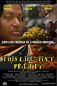 New movies trailer download This Life Ain't Pretty [1280x960]