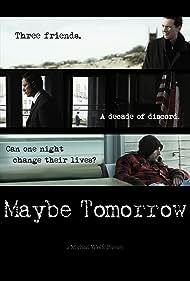 Maybe Tomorrow (2014)