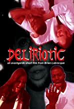 Deliriotic