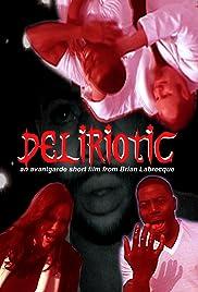 Deliriotic Poster