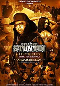 Straight Stuntin Chronicles: Volume 2 - Karma Is Her Name full movie hd 1080p