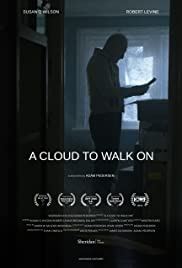 A Cloud to Walk On Poster