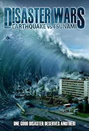 Disaster Wars: Earthquake vs. Tsunami Poster