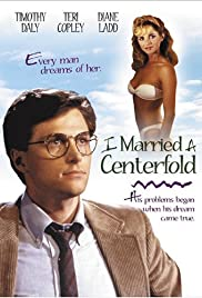 I Married a Centerfold(1984) Poster - Movie Forum, Cast, Reviews