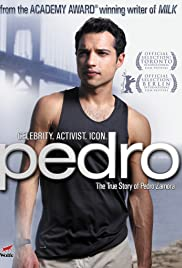 Pedro (2008) Poster - Movie Forum, Cast, Reviews