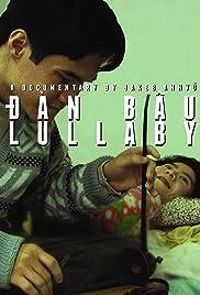 Dan Bau Lullaby Poster