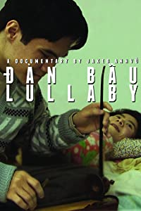 HD full movies downloads Dan Bau Lullaby by none [640x960]