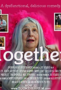 Primary photo for Together: The Film