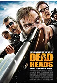 Deadheads (2011) Poster - Movie Forum, Cast, Reviews