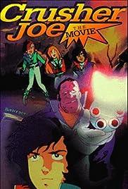 Crusher Joe: The Movie Poster