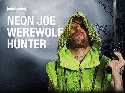 neon joe werewolf hunter imdb