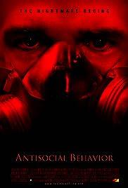 Antisocial Behavior(2014) Poster - Movie Forum, Cast, Reviews