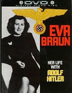 Movie old watch Eva Braun: Her Life with Adolf Hitler USA [BDRip]