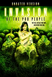 Invasion of the Pod People (2007) Poster - Movie Forum, Cast, Reviews
