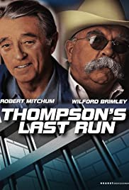 Thompson's Last Run Poster