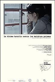 La última batalla contra las malditas palomas Poster