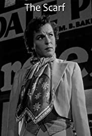 The Scarf(1951) Poster - Movie Forum, Cast, Reviews