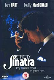 Strictly Sinatra(2001) Poster - Movie Forum, Cast, Reviews