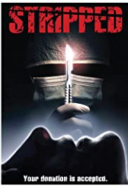 Stripped(2013) Poster - Movie Forum, Cast, Reviews