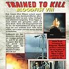 Bloodfist VIII: Trained to Kill (1996)