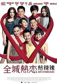 Hot Summer Days (2010) Chuen sing yit luen - yit lat lat 720p