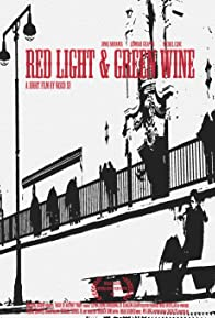 Primary photo for Red Light & Green Wine