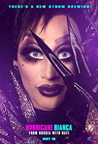 Primary photo for Hurricane Bianca: From Russia with Hate