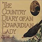 The Country Diary of an Edwardian Lady (1984)