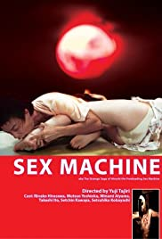 The Strange Saga of Hiroshi the Freeloading Sex Machine Poster