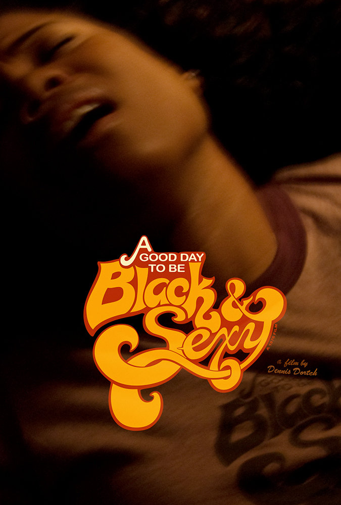 A good day to be black and sexy movie