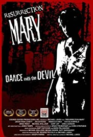 Resurrection Mary (2005) Poster - Movie Forum, Cast, Reviews