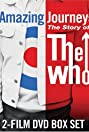 Amazing Journey: The Story of The Who (2007) Poster