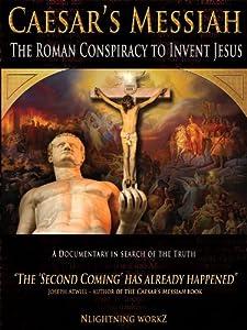 Se gratis nye filmkoblinger Caesar's Messiah: The Roman Conspiracy to Invent Jesus [BDRip] [320x240] [2k]