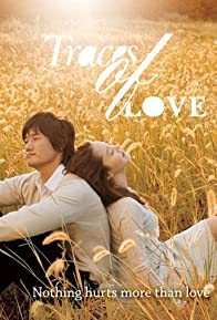 Primary photo for Traces of Love