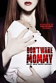 Don't Wake Mommy (2015)