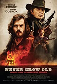 Never Grow Old Poster