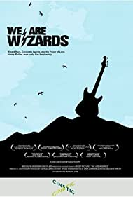 We Are Wizards (2008)