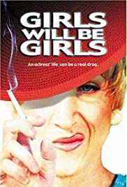 Girls Will Be Girls Poster
