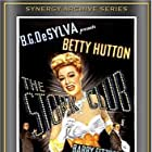 Betty Hutton in The Stork Club (1945)