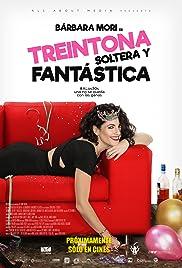 Treintona, Soltera y Fantástica Poster