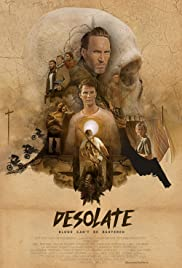 Desolate (2018) Poster - Movie Forum, Cast, Reviews