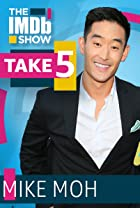 S3.E55 - Take 5 With Mike Moh