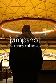 Jumpshot: The Kenny Sailors Story Poster