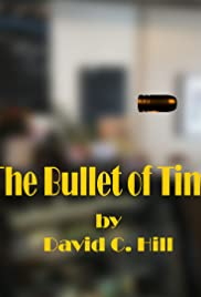 The Bullet of Time Poster