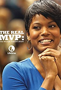 Primary photo for The Real MVP: The Wanda Durant Story
