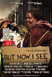 But Now I See Poster