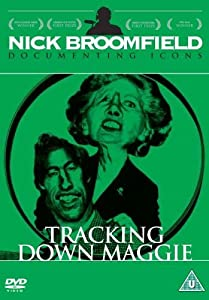 Downloadable movie preview Tracking Down Maggie: The Unofficial Biography of Margaret Thatcher [mkv]