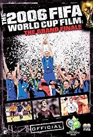 The Fifa 2006 World Cup Film: The Grand Finale Poster